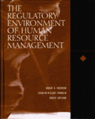 The Regulatory Environment of Human Resource Management