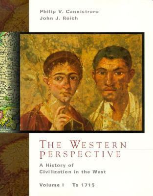 The Western Perspective: A History of European Civilization, Volume 1 to 1715