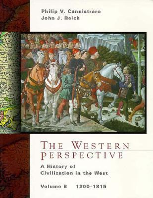 The Western Perspective: Vol. B, 1300-1815