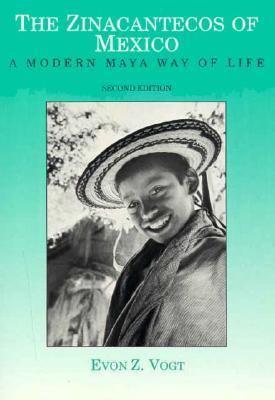The Zincantecos of Mexico: A Modern Mayan Way of Life