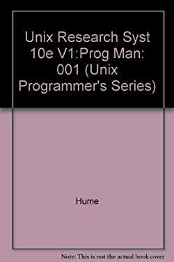 UNIX Research System Volume 1: Programmer's Manual