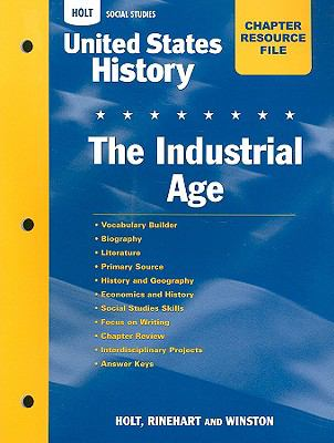 United States History Chapter Resource File: The Industrial Age: With Answer Key