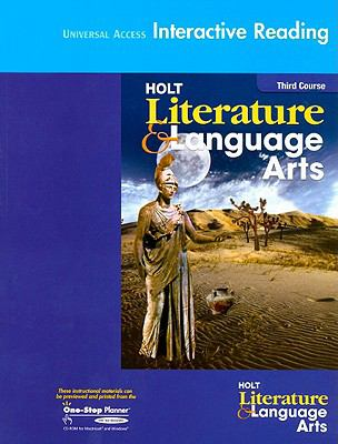 Universal Access Interactive Reading Holt Literature & Language Arts, Thrid Course