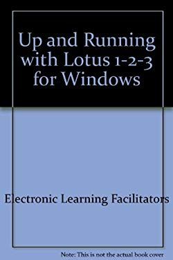 Up and Running with Lotus 123 (Release 4)