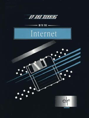 Up and Running with the Internet