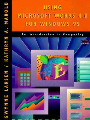 Using Microsoft Works 4.0 for Windows 95