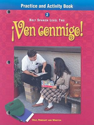 Ven Conmigo!: Practice and Activity Book