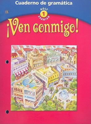 Ven Conmigo! Cuaderno de Gramatica: Cuaderno de Gramatica