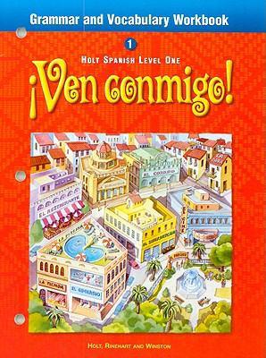 Ven Conmigo! Grammar and Vocabulary Workbook
