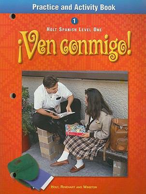 Ven Conmigo! Practice And Activity Book
