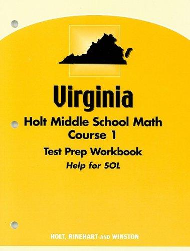 Virginia Holt Middle School Math Course 1 Test Prep Workbook: Help for SOL