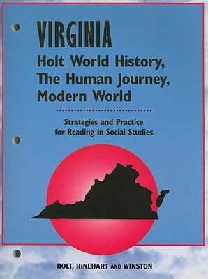 Virginia Holt World History, the Human Journey, Modern World: Strategies and Practice for Reading in Social Studies