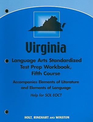 Virginia Language Arts Standardized Test Prep Workbook, Fifth Course: Help for SOL EOCT