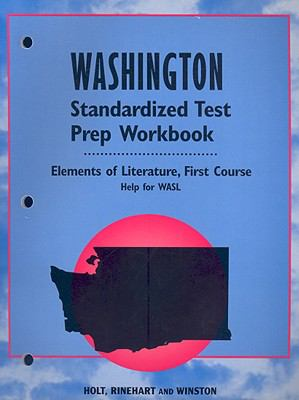Washington Standardized Test Prep Workbook: Elements of Literature, First Course