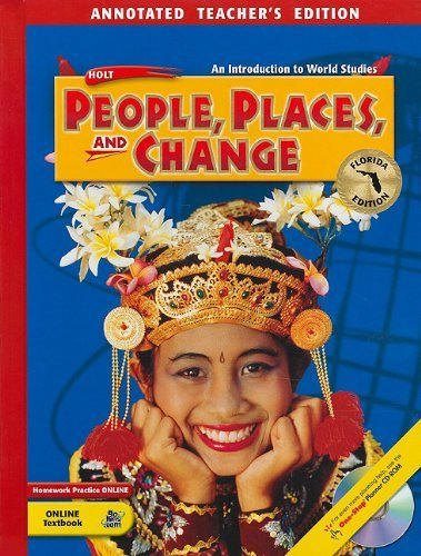 Florida Holt People, Places, and Change: An Introduction to World Studies
