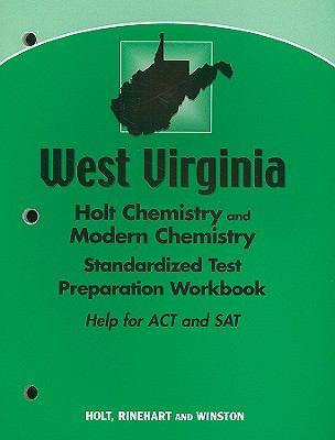 West Virginia Holt Chemistry and Modern Chemistry Standardized Test Preparation Workbook