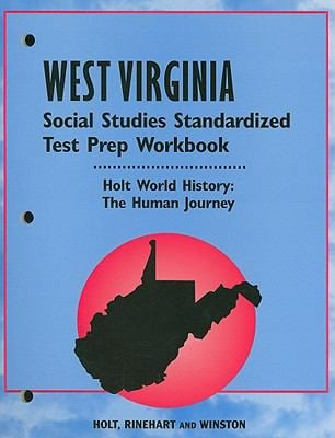 West Virginia Holt World History: The Human Journey Social Studies Standardized Test Prep Workbook