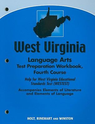 West Virginia Language Arts Test Preparation Workbook, Fourth Course: Help for West Virginia Educational Standards Test (WESTEST)