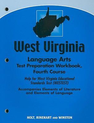 West Virginia Language Arts Test Preparation Workbook, Fourth Course: Help for West Virginia Educational Standards Test (WESTEST)