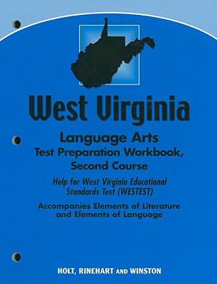 West Virginia Language Arts Test Preparation Workbook, Second Course: Help for West Virginia Educational Standards Test (WESTEST)