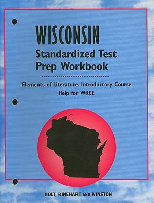 Wisconsin Elements of Literature Standardized Test Prep Workbook, Introductory Course: Help for WKCE