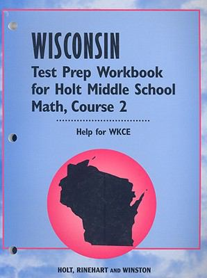 Wisconsin Test Prep Workbook for Holt Middle School Math, Course 2