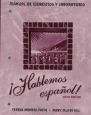 Workbook/Lab Manual (with Video Manual) for Hablemos Espanol!, 6th