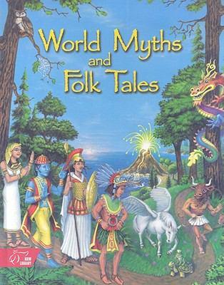 World Myths and Folktales