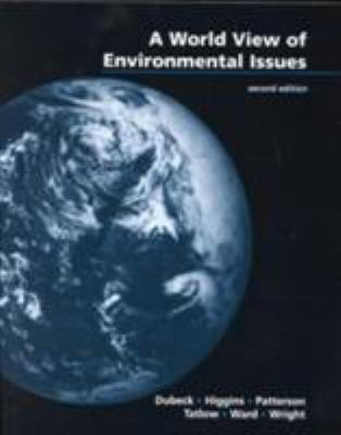World View Environmental Issues for Kirkpatrick/Wheeler's Physics: A World View, 4th