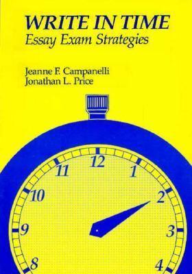 Write in Time: Essay Exam Strategies