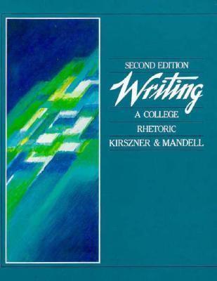 Writing: A College Rhetoric