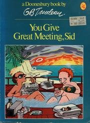 You Give Great Meeting, Sid