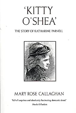 'Kitty O'Shea': The Story of Katharine Parnell