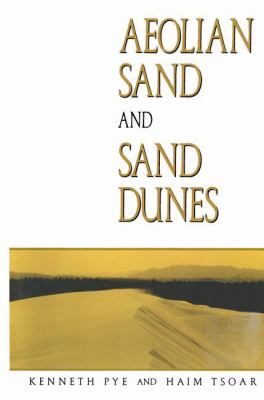 Aeolian Sand and Sand Dunes