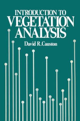 An Introduction to Vegetation Analysis: Principles, Practice, and Interpretation