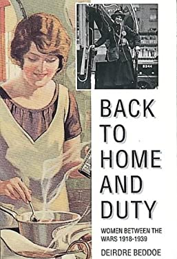 Back to Home and Duty: Women Between the Wars 1918-1939