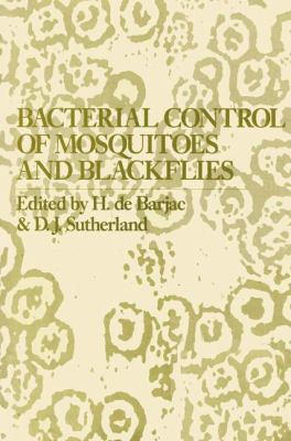 Bacterial Control of Mosquitoes and Blackflies