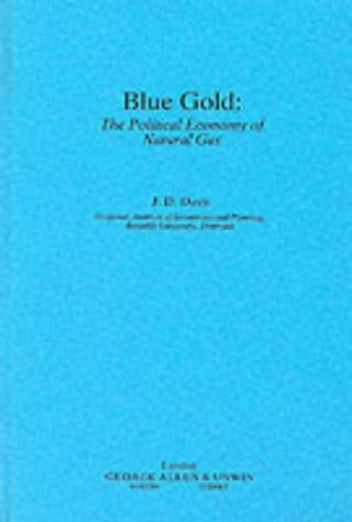 Blue Gold: The Political Economy of Natural Gas