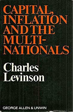 Capital, Inflation and the Multinationals