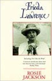 """Frieda Lawrence: Including """"Not I But the Wind"""" by Frieda Lawrence"""