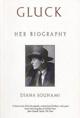 Gluck: Her Biography
