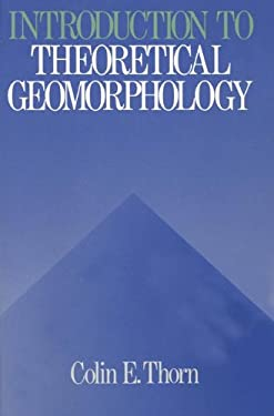 Introduction to Theoretical Geomorphology