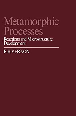 Metamorphic Processes: Reactions and Microstructure Development