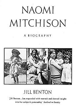 Naomi Mitchison: A Biography