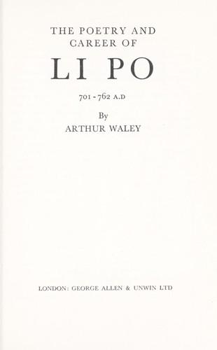 Poetry and Career of Li Po