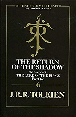 Return of the Shadow; History of the LOTR Part One