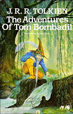 The Adventures of Tom Bombadil, and Other Verses from the Red Book