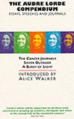 The Audre Lorde Compendium: Essays, Speeches, and Journals