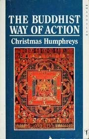 The Buddhist Way of Action