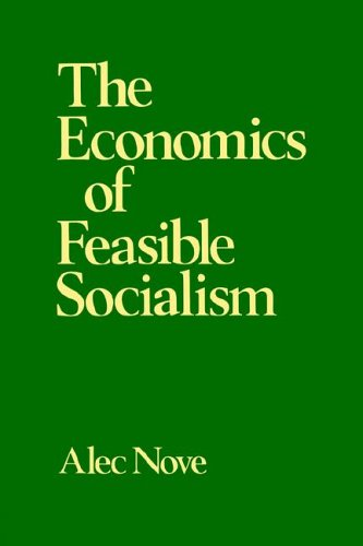 The Economics of Feasible Socialism 9780043350492
